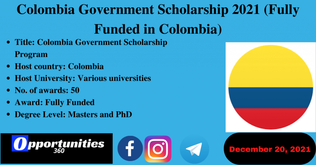 Colombia Government Scholarship 2021 (Fully Funded in Colombia)