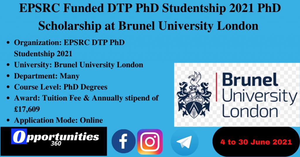 EPSRC Funded DTP PhD Studentship 2021 PhD Scholarship at Brunel University London
