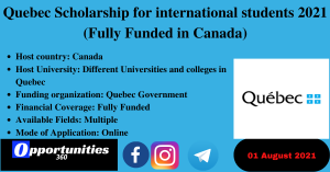 Quebec Scholarship for international students 2021 (Fully Funded in Canada)